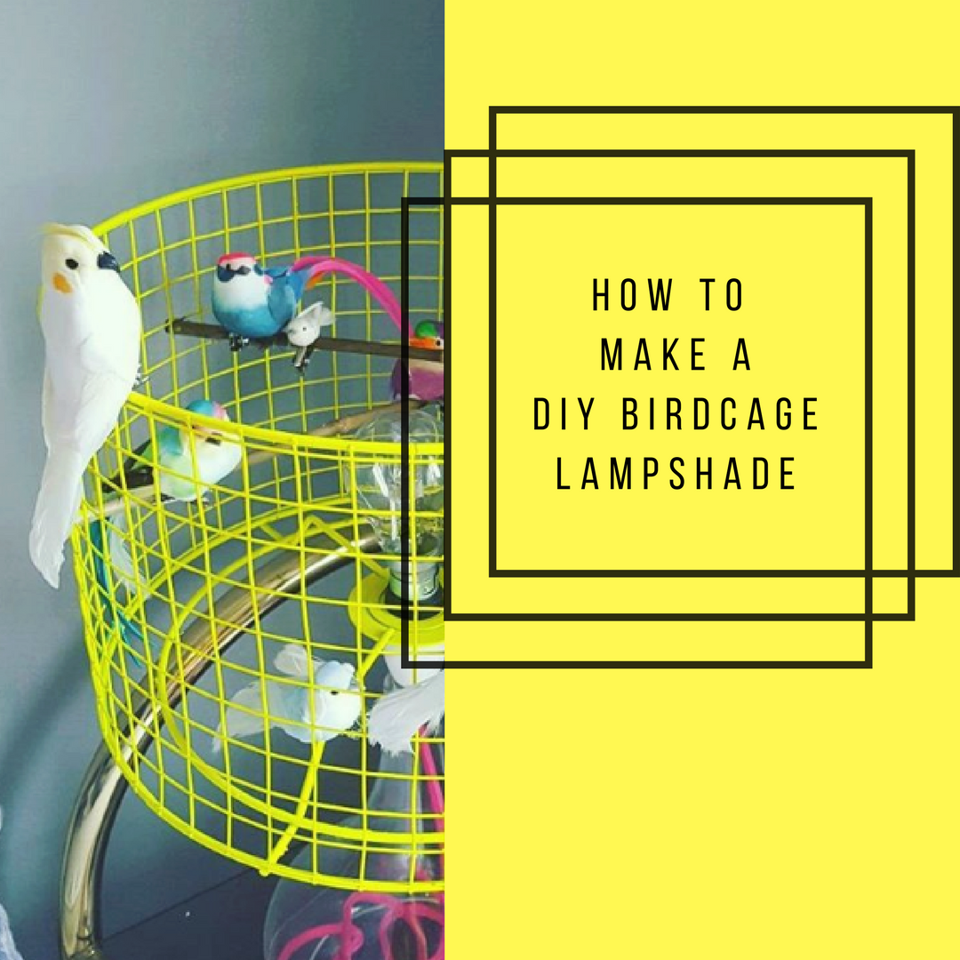 The Lusting Life - How to make a DIY Birdcage Lamp