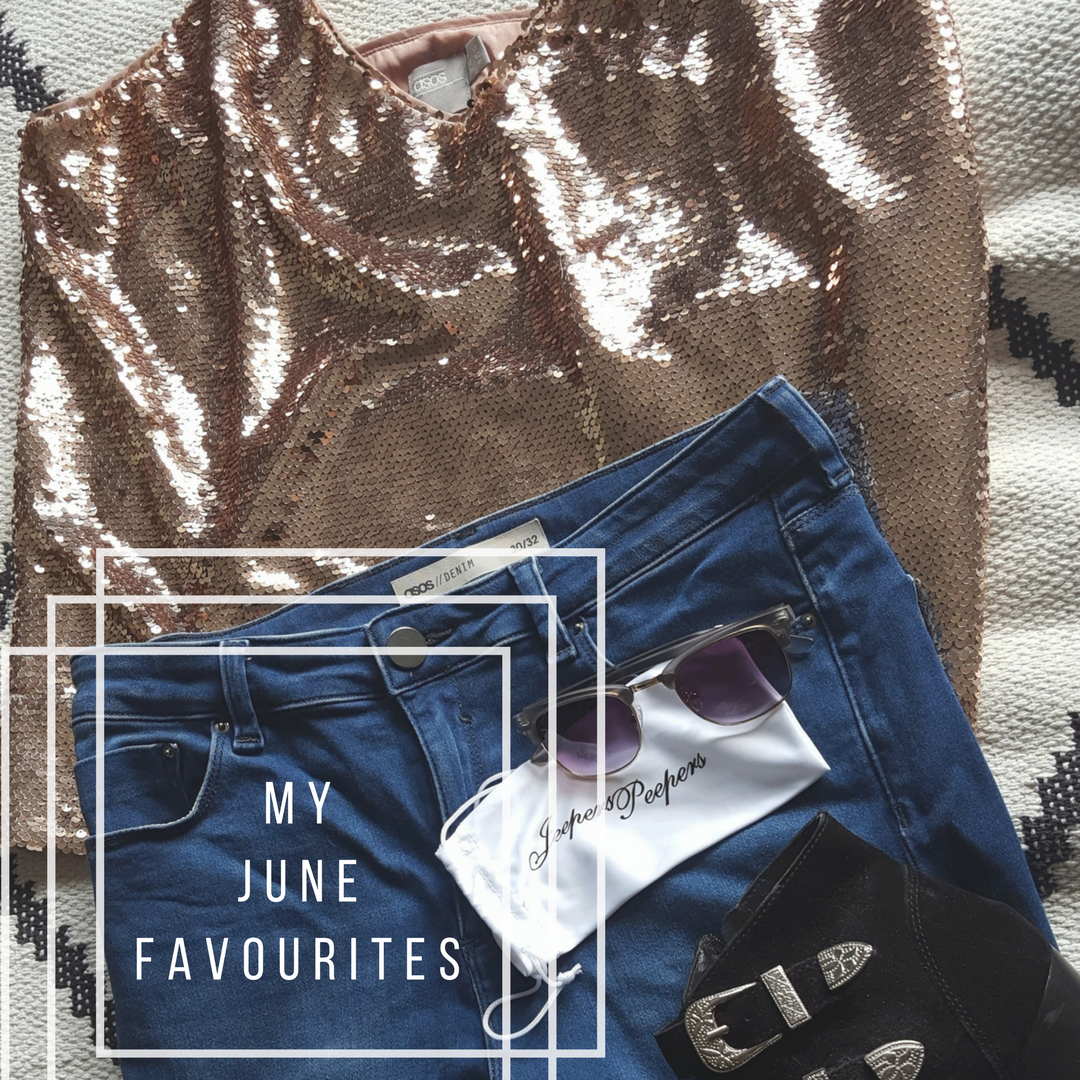 My June Favourites